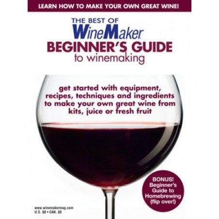 Beginners Guide to Homebrewing and Winemaking